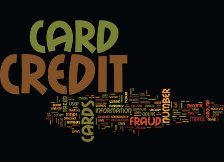 steadily: FRAUD ON CREDIT CARDS Text Background Word Cloud Concept
