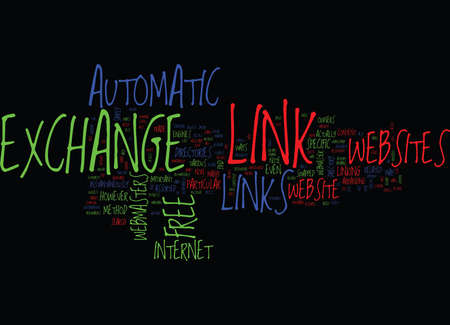 FREE AUTOMATIC LINK EXCHANGE Text Background Word Cloud Concept