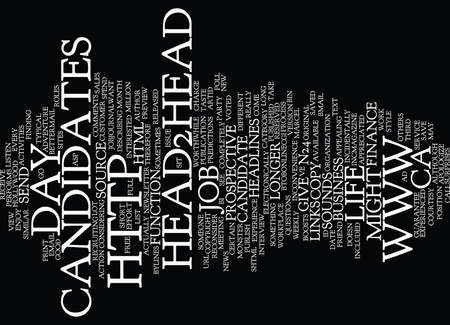GIVE CANDIDATES A DAY IN THE LIFE Text Background Word Cloud Concept