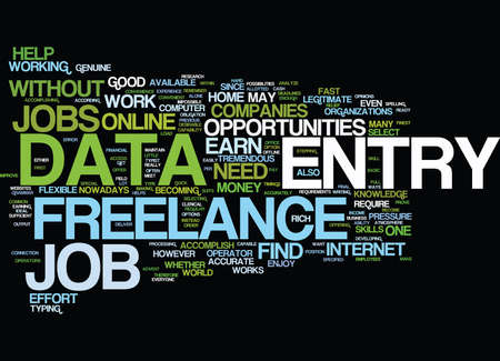 FREELANCE DATA ENTRY Text Background Word Cloud Concept