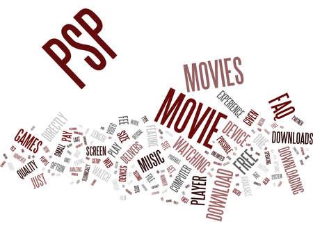 psp: FREE PSP MOVIE DOWNLOADS AN FAQ Text Background Word Cloud Concept