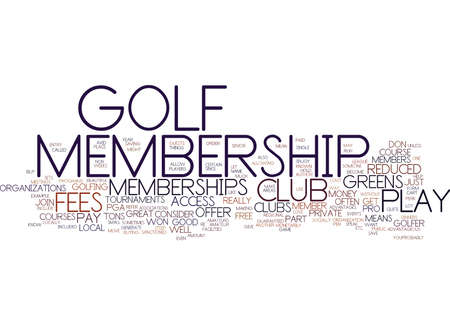 GOLF MEMBERSHIPS Text Background Word Cloud Concept Иллюстрация