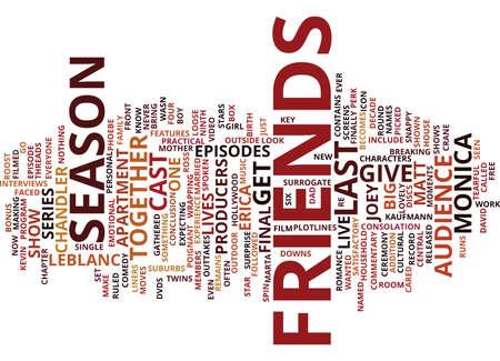 FRIENDS SEASON Text Background Word Cloud Concept