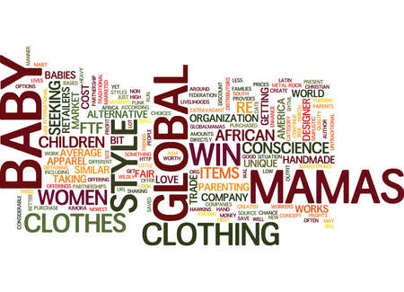 GLOBAL MAMAS BABY CLOTHES WITH A CONSCIENCE Text Background Word Cloud Concept