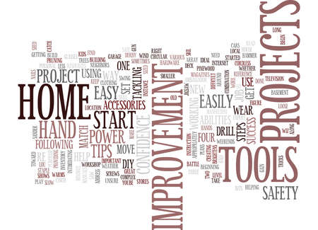 FOUR EASY STEPS TO HOME IMPROVEMENT SUCCESS Text Background Word Cloud Concept