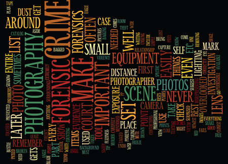 FORENSIC PHOTOGRAPHY IN TODAYS SOCIETY Text Background Word Cloud Concept