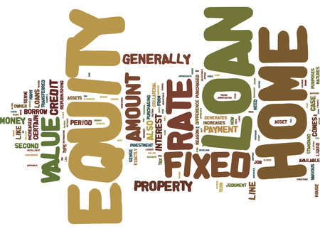 FIXED RATE HOME EQUITY LOAN Text Background Word Cloud Concept Ilustrace