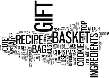 gift basket: GIFT COOKIE GIFT BAGS OR GIFT BAKER S BASKET Text Background Word Cloud Concept Illustration