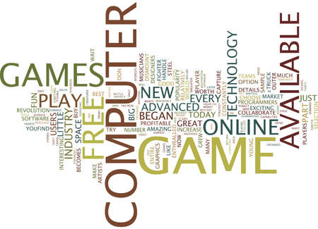 FREE COMPUTER GAMES Text Background Word Cloud Concept Illustration