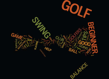 GOLF TIPS FOR THE BEGINNER GOLFER Text Background Word Cloud Concept
