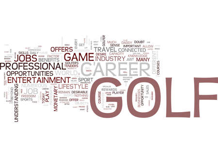 tenders: GOLF JOBS TEE OFF A LIFESTYLE CAREER Text Background Word Cloud Concept