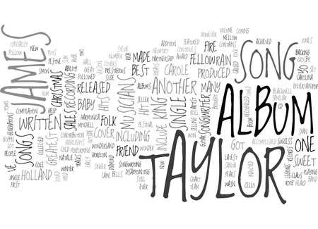 ジェームス ・ テイラーの歌テキスト背景単語雲概念  イラスト・ベクター素材
