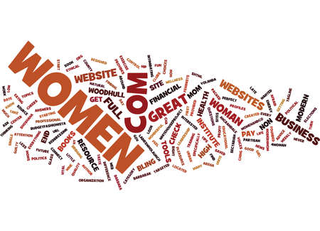 GREAT WEBSITES FOR WOMEN Text Background Word Cloud Concept