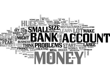 IT S NOT THE SIZE OF YOUR BANK ACCOUNT Text Background Word Cloud Concept