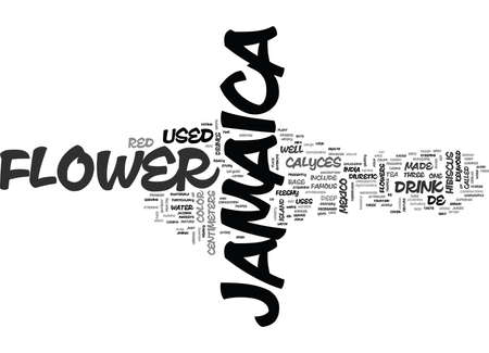 JAMAICA FLOWER Text Background Word Cloud Concept