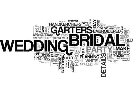 IT S THE DETAILS THAT COUNT RIGHT DOWN TO THE BRIDAL GARTERS Text Background Word Cloud Concept Illustration