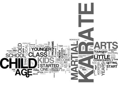 IS YOUR LITTLE ONE READY TO BECOME A KARATE KID Text Background Word Cloud Concept