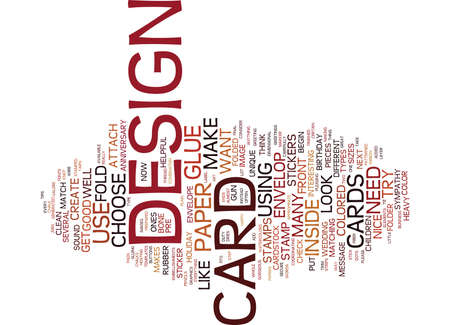GREAT TIPS ON HOW TO DESIGN A CARD Text Background Word Cloud Concept