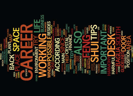 LEARN SOME USEFUL FENG SHUI CAREER TIPS Text Background Word Cloud Concept Illustration