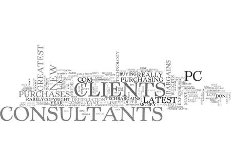 IT CONSULTANTS SAVE YOUR CLIENTS FROM THEMSELVES Text Background Word Cloud Concept
