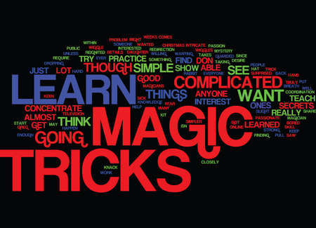 LEARN MAGIC TRICKS Text Background Word Cloud Concept