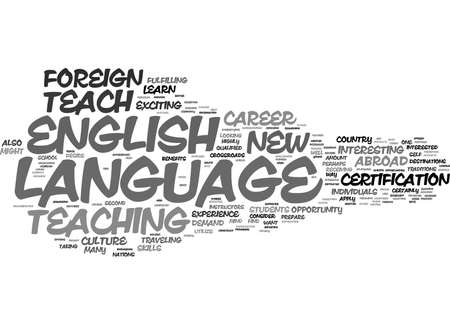 LEARN TO TEACH ENGLISH AS A FOREIGN LANGUAGE Text Background Word Cloud Concept Illustration