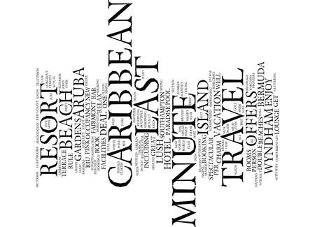 LAST MINUTE CARIBBEAN TRAVEL Text Background Word Cloud Concept