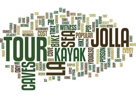 LA JOLLA SEA CAVES TOUR Text Background Word Cloud Concept