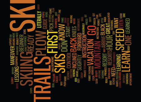 LEARN HOW TO SKI Text Background Word Cloud Concept
