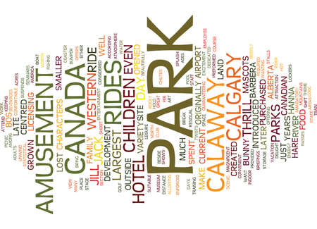 calgary: LARGEST AMUSEMENT PARK IN WESTERN CANADA Text Background Word Cloud Concept