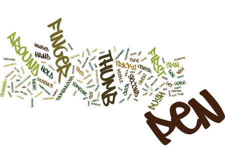 LEARN HOW TO SPIN A PEN AROUND YOUR THUMB Text Background Word Cloud Concept