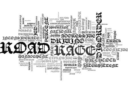 IS ROAD RAGE A PSYCHIATRIC DISORDER Text Background Word Cloud Concept