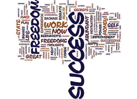 GREAT FREEDOMS OF SUCCESS Text Background Word Cloud Concept