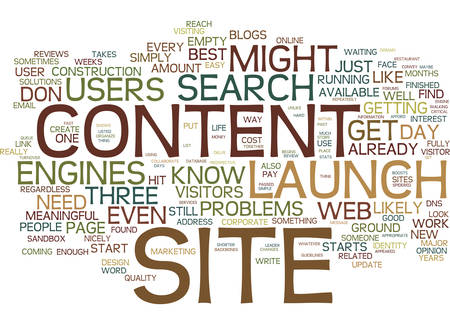 LAUNCH YOUR SITE BEFORE IT IS FINISHED Text Background Word Cloud Concept