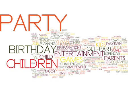 GREAT ENTERTAINMENT FOR CHILDRENS BIRTHDAY PARTIES Text Background Word Cloud Concept Illustration