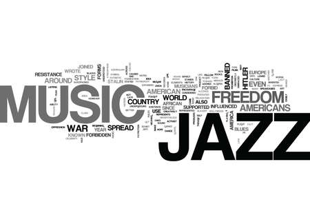 JAZZ THE FORBIDDEN MUSIC Text Background Word Cloud Concept Ilustrace