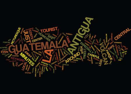 라 앤티가 과테말라 텍스트 배경 단어 구름 개념