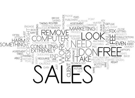 configurations: IT SALES MOVE THEM FROM FREE TO FEE Text Background Word Cloud Concept Illustration