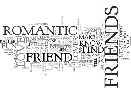 IS HE JUST A FRIEND OR HE LOVES YOU Text Background Word Cloud Concept
