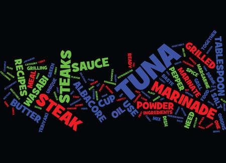 GRILLED ALBACORE TUNA STEAK RECIPES Text Background Word Cloud Concept Иллюстрация