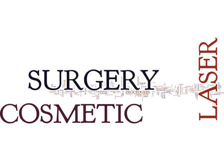 scarring: LEARN HOW TO COSMETIC LASER SURGERY WITH EASE Text Background Word Cloud Concept