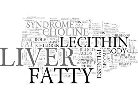 IS LECITHIN GOOD FOR FATTY LIVER Text Background Word Cloud Concept