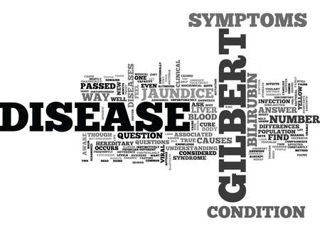 IS THERE ANY WAY TO CURE GILBERTS DISEASE Text Background Word Cloud Concept 向量圖像