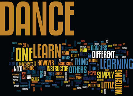 LEARN HOW TO DANCE Text Background Word Cloud Concept Illustration