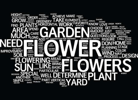 GREAT FLOWER GARDEN DESIGN SIMPLE STEPS PART Text Background Word Cloud Concept