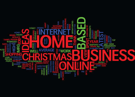 LATEST HOME BASED BUSINESS IDEAS Text Background Word Cloud Concept Illustration