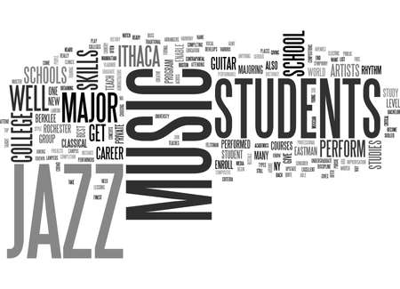 JAZZ MUSIC SCHOOLS Text Background Word Cloud Concept