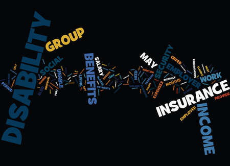 GROUP DISABILITY INCOME INSURANCE Text Background Word Cloud Concept Çizim