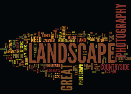 GREAT LANDSCAPE PHOTOGRAPHY Text Background Word Cloud Concept