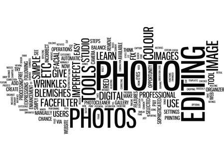 LEARN TO FIX IMPERFECT PHOTOS Text Background Word Cloud Concept